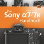 Das Handbuch zur Sony Alpha 7/7R