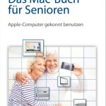 Rezension: Das Mac-Buch für Senioren – Apple Computer gekonnt einsetzen