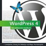 Buchtipp: WordPress 4 – Das ultimative Handbuch von Alexander Hetzel