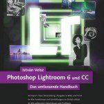 Buchrezension: Adobe Lightroom 6/CC Anleitung als Handbuch von István Velsz