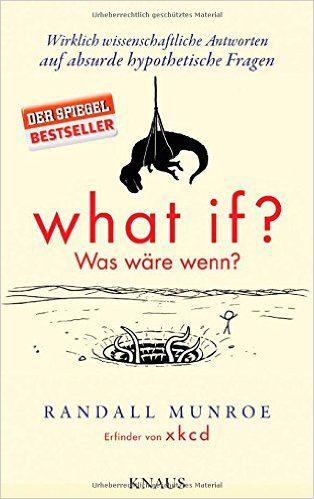 What if? Was wäre wenn? Buch