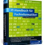 Das IT Handbuch für Fachinformatiker – zwei Ausführungen des Standardwerks von Sascha Kersken