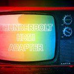 iMac oder MacBook per Thunderbolt/Mini DisplayPort auf HDMI Adapter an einen Fernseher anschließen