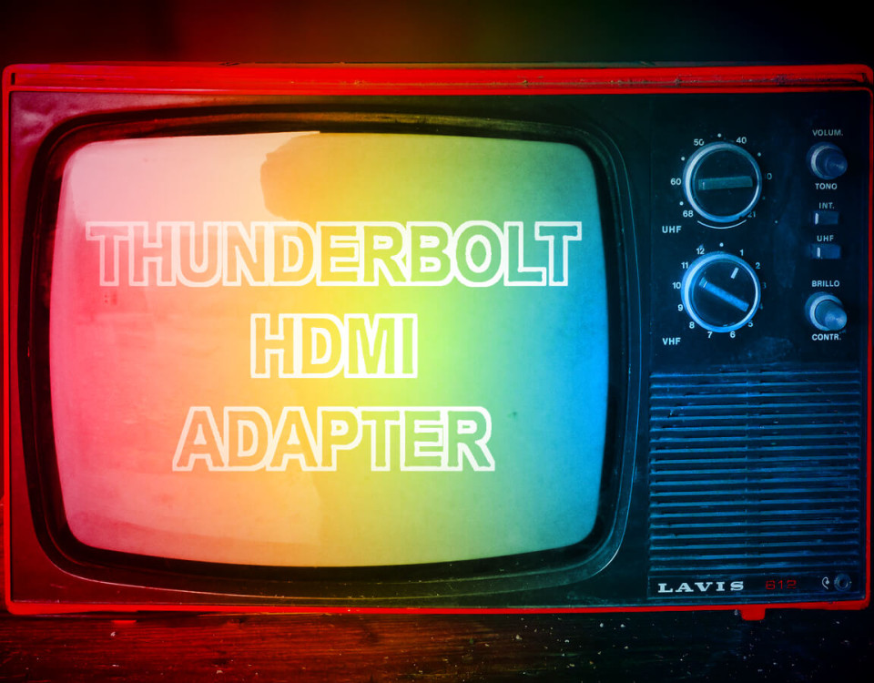 Thunderbolt HDMI adapter for the Mac