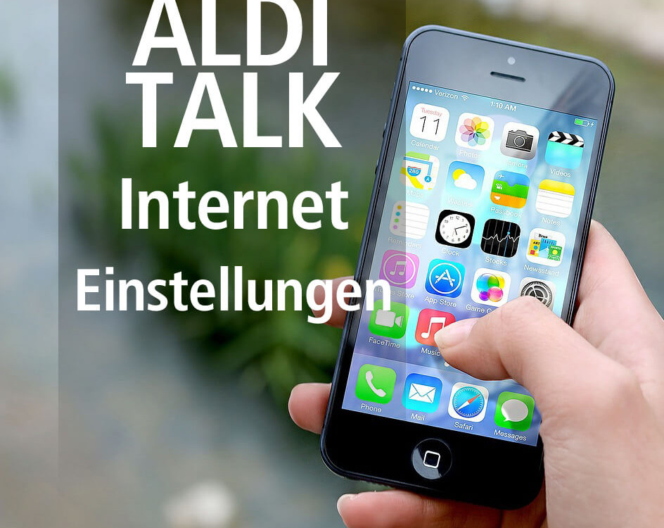 Anleitung: Die richtigen Internet-Einstellungen bei Aldi Talk
