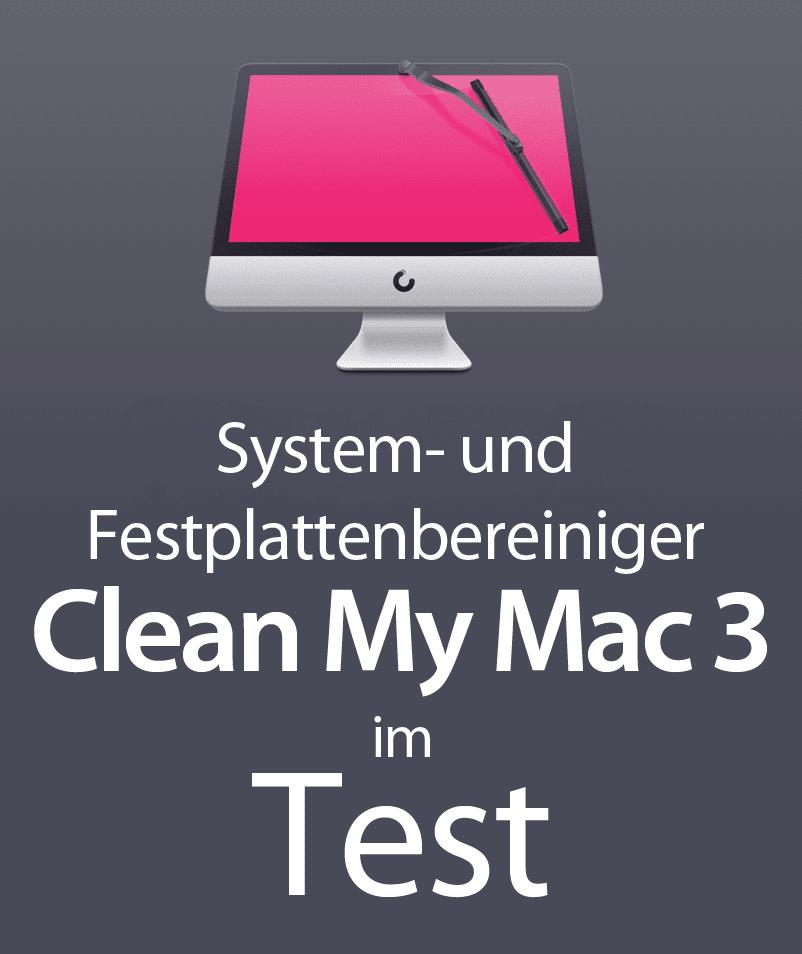 Das Festplatten-Bereinigungstool CleanMyMac 3 im Test: Ich zeige euch, was das Programm kann und ob sich ein Kauf lohnt!