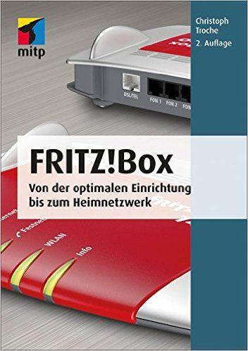 Fritz!Box Handbuch von Christoph Troche