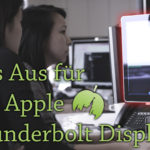 Das Apple Thunderbolt Display ist 2016 nicht mehr im Apple-Shop – hier sind die Alternativen!