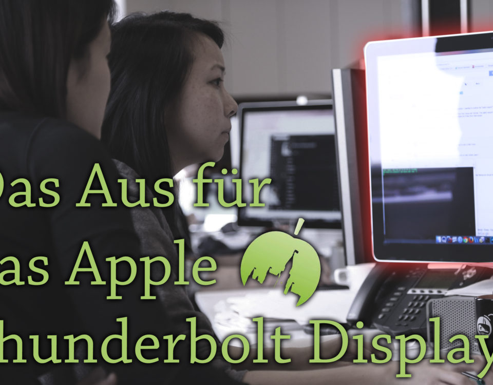 Apple Thunderbolt Display 2016 vor dem Aus?