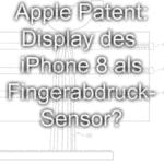 Neues Apple-Patent fürs iPhone 8: Fingerabdruck auf dem ganzen Display scannen