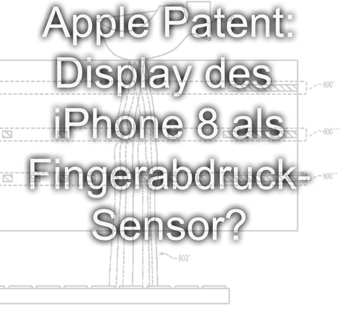apple patent 2016 september iphone 8 fingarabdrucksensor 2017