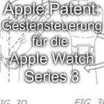 Neues Apple-Patent für die Apple Watch Series 3: Gestensteuerung