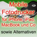 Unterwegs Fotos drucken: Mobile Fotodrucker für iPhone, iPad und MacBook