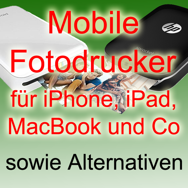 mobile fotodrucker iphone ipad macbook drucker vergleich sofortbildkamera sofortbild kamera hp polaroid fujitsu