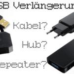 USB Verlängerung: Wann lohnen Verlängerungskabel, USB Repeater und Hubs?