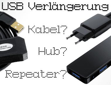 USB Verlängerung: Wann lohnen sich Kabel, Repeater und USB Hub?