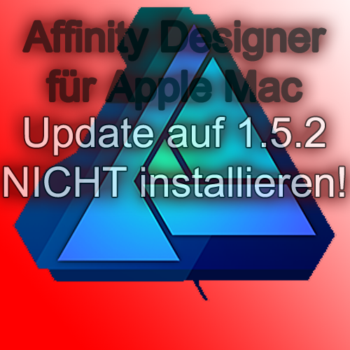 affinity designer update 1.5.2 mac apple macos os x problem