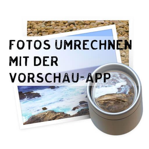Fotos umrechnen in der Vorschau App