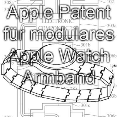 Apple Patent für Apple Watch und elektronische Bauteile, Module und Komponenten im Armband bzw. Gliederamband, Januar 2017