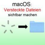 macOS Sierra: Versteckte Dateien mit Tastenkombination anzeigen