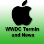 Termin der diesjährigen WWDC von Apple: Worldwide Developers Conference