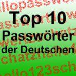 Die Top 10 der Passworte – die solltet ihr nicht verwenden!