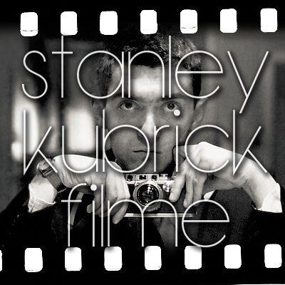 Stanley Kubrick Filme, Movies by Stanly Kubrik, online gucken, ansehen, schauen, herunterladen, DVD Blu-Ray Box, Stream