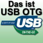 USB OTG: USB-Geräte On The Go ohne Computer oder Laptop nutzen