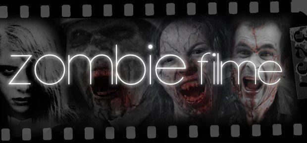 Zombiefilme, die besten Zombie Filme, Liste