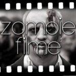 Zombie Filme: Kultfilme, Horrorfilme und Komödien mit Untoten