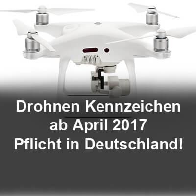 Drohnen Kennzeichen Pflicht ab April 2017, im März eine Plakette für die Drohne bestellen!