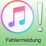 Fehlermeldung: Das iPhone kann nicht verwendet werden, da es eine neuere iTunes Version benötigt