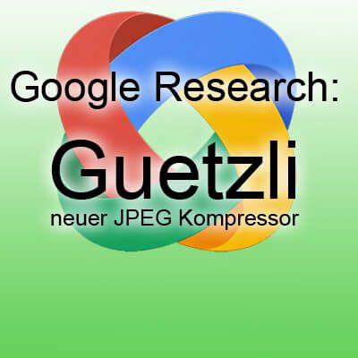 Google Guetzli JPEG Encoder 35% kleinere Dateien bei guter Qualität, JPEG Größe verringern kleiner machen, Qualität beibehalten, weniger Artefakte
