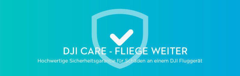 DJI Care - Fliege weiter