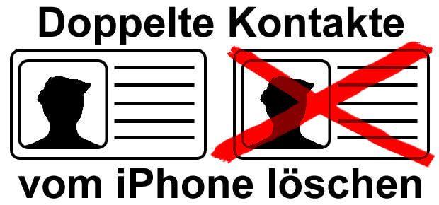Doppelte Kontakt-Einträge auf dem Apple iPhone