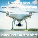 Günstige Drohnen-Versicherung: Hier die Fakten!