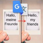 Google Übersetzer: Foto oder Kameraaufnahme in Echtzeit per App übersetzen