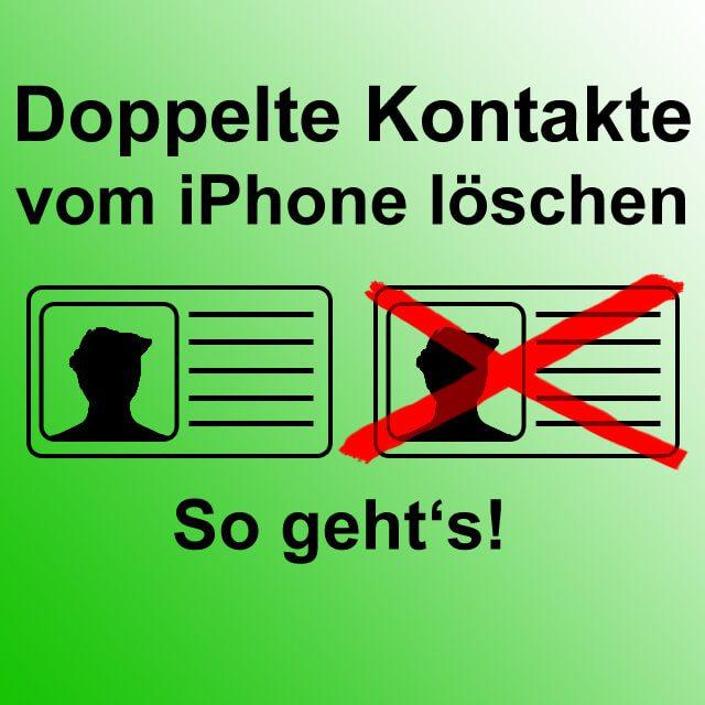 Anleitung Doppelte Kontakte Auf Dem Iphone Und Am Mac Löschen
