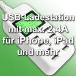 USB-Ladestation mit Ladestrom-Anzeige und 2,4A