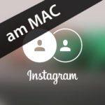 Die offizielle Instagram Mac App – gibt's nicht, aber eine gratis Lösung mit Safari!