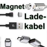 Magnet Ladekabel: Magnetische USB-Kabel, Lightning-Netzteile und mehr