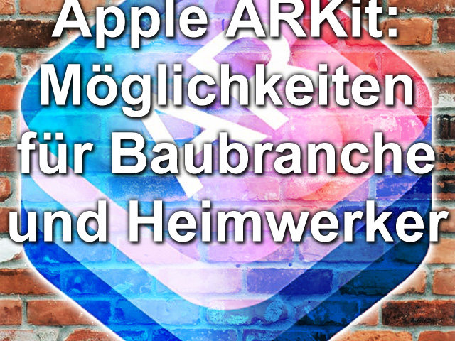 Aufmaßnahme ARKit Apple Augmented Reality 3D Modell Haus