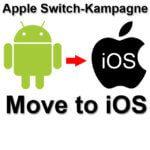 Move to iOS: Apple startet Switch-Kampagne, um Android-Nutzer für das iPhone zu begeistern
