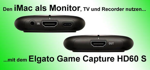 HDMI-Signal auf dem Apple Mac, iMac oder MacBook sowie Windows PC: Streamen und Aufnehmen per Elgato Game Capture HD60 S geht ziemlich einfach. Auch geeignet für YouTube und Twitch.