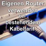 Eigene FRITZ!Box bei bestehendem Anschluss: Freie Routerwahl bei Unitymedia und Co.