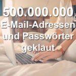 Datenklau: 500 Millionen Mail-Adressen + Passwörter vom BKA aufgespürt