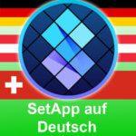 SetApp auf Deutsch: Programm-Flatrate ab heute offiziell in deutscher Sprache