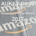 Technik-Deals am Amazon Prime Day 2017 von AUKEY