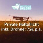 Haftpflicht Helden: Private Haftpflichtversicherung inklusive Drohnen und Modellflug