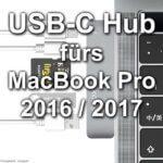 KODLIX USB-C Hub für MacBook Pro 2016 / 2017 (Vergleich mit Satechi Hub)